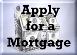 Click here to Apply for a mortgage.
